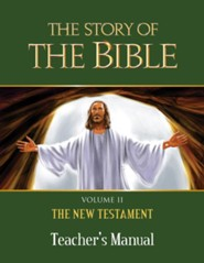 The Story of the Bible Teacher's Manual: V2 NT