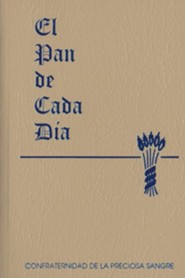 El Pan de Cada Dia  -     By: Anthony J. Paone