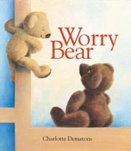 Worry Bear   -     By: Charlotte Dematons