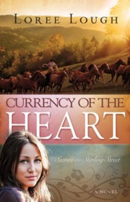 Currency Of The Heart, Secrets On Sterling Street Series #1