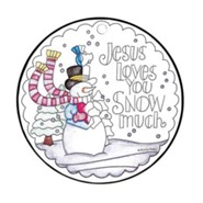 Jesus Loves You Snow Much, Color Ornament