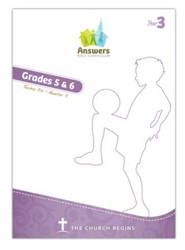 Answers Bible Curriculum Year 3 Quarter 3 Grades 5-6 Teacher Kit