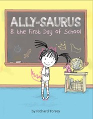Ally-saurus  -     By: Richard Torrey