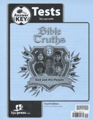 Bible Truths: God and His People Grade 4 Test Answer Key 4th Edition