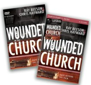 Wounded in the Church: Hope Beyond the Pain, Participant's Guide and DVD