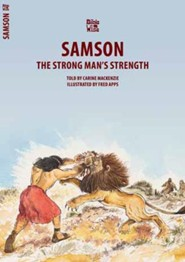 Samson: The Strong Man of Faith
