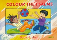 Colour the Psalms Book 3: Joy