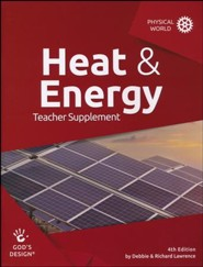 God's Design for the Physical World: Heat & Energy Teacher  Guide (4th Edition)