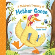 A Children's Treasury of Mother Goose  -     By: Linda Bleck