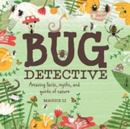 Bug Detective  -     By: Maggie Li
