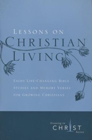 Lessons on Christian Living (8 sessions)