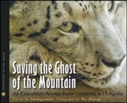 Saving the Ghost of the Mountain: An Expedition Among Snow Leopards in Mongolia