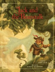 Jack and the Beanstalk  -     By: John Cech     Illustrated By: Robert Mackenzie