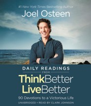 Daily Readings from Think Better, Live Better Unabridged CD: 90 Devotions to a Victorious Life