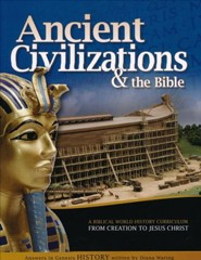 Ancient Civilizations & the Bible: Student Manual