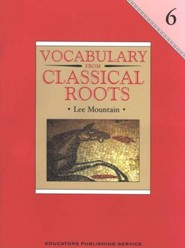 Vocabulary Classical Roots Gr 6