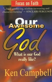 Our Awesome God  -     By: Ken Campbell