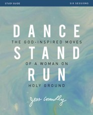 Dance stand run study guide the god inspired moves of a woman on ebook fandeluxe Choice Image