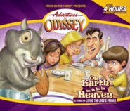 Adventures in Odyssey ® #17 On Earth As It Is In Heaven