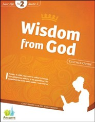 Answers Bible Curriculum: Wisdom from God Jr. High Teacher Guide with DVD-ROM (Year 2 Quarter 2)