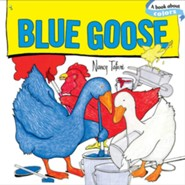 Blue Goose  -     By: Nancy Tafuri