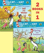 Spring into Summer!/Fall into Winter! Seuss/Cat in the Hat  -     By: Tish Rabe