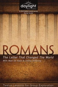 Romans: The Letter That Changed the World (Participant Study Guide)