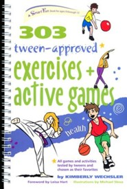 303 Tween-Approved Exercise & Active Games