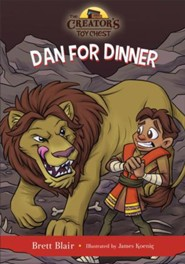 Dan for Dinner (The Creator's Toy Chest): Daniel's Story - eBook
