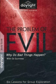 The Problem of Evil: Why Do Bad Things Happen?  Participant Guide