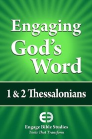 Engaging God's Word: 1 & 2 Thessalonians