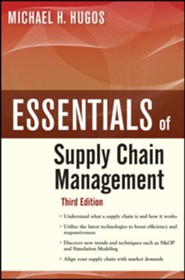 Essentials of Supply Chain Management  -     By: Michael H. Hugos