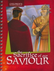 The Sacrifice of Our Saviour, Children's Ministry Curriculum