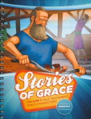 Stories of Grace Children's Curriculum: Volume 1     Old Testament Bible Characters