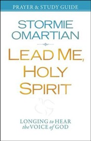 Lead Me, Holy Spirit: Walking in the Power of His Presence, Softcover and Study Guide