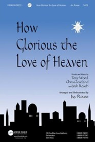 How Glorious The Love of Heaven Music Anthem