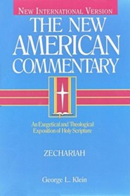 Zechariah: New American Commentary [NAC]