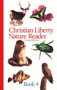 Christian Liberty Nature Reader Book 4, Second Edition, Grade 4