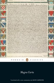 Magna Carta  -     Translated By: David Carpenter     By: Editors