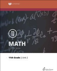 Lifepac Math Grade 11 Unit 2: Numbers, Sentences, and Problems
