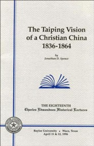 The Taiping Vision of a Christian China