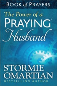 The Power of a Praying Husband - Book of Prayers