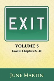 Exit: Exodus Chapters 27 - 40 - eBook