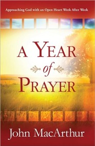 A Year of Prayer: Approaching God with an Open Heart Week After Week (slightly imperfect)