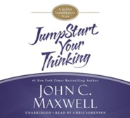 Jumpstart Your Thinking: A 90-Day Improvement Plan Unabridged, 2 CDs  -     Narrated By: Chris Sorensen     By: John C. Maxwell