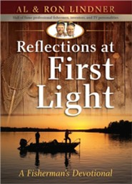 Reflections at First Light: A Fisherman's Devotional  - Slightly Imperfect