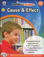 Spotlight on Reading: Cause & Effect, Grade 1-2