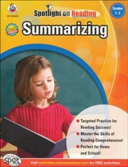 Spotlight on Reading: Summarizing, Grade 1-2