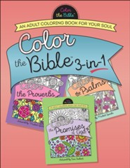Color the Bible™ 3-in-1 Adult Coloring Book: Proverbs, Psalms, Promises of God