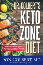 Dr. Colbert's Keto-Zone Diet: Burn Fat, Balance Hormones, and Lose Weight